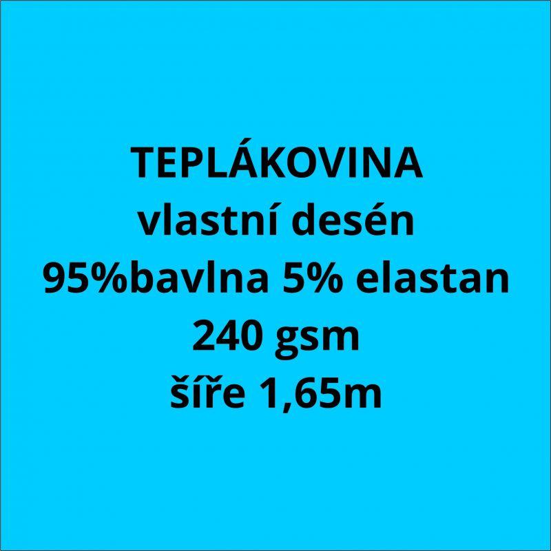 Teplákovina vlastní vzor 240 gsm- cena na kila ( 2,4m/ kg ) EU-úplety atest pro děti