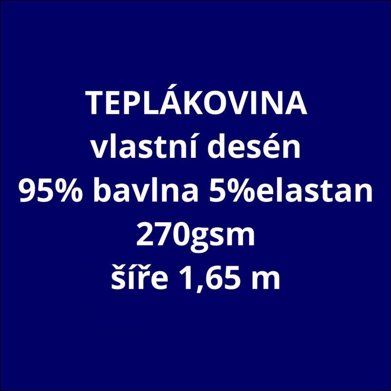 Teplákovina vlastní vzor 270 gsm- cena na kila ( 2,2 m/ kg ) EU-úplety atest pro děti